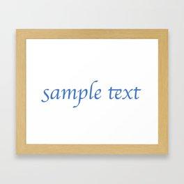 Sample Text Framed Art Print
