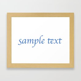Sample Text Framed Art Print