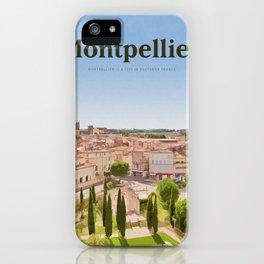Visit Montpellier iPhone Case