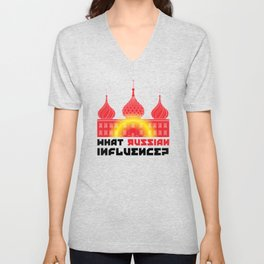 What Russian Influence? Unisex V-Neck