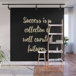 Success is a collection of Wall Mural
