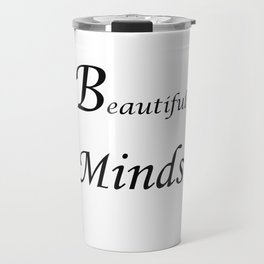 Beautiful minds Travel Mug