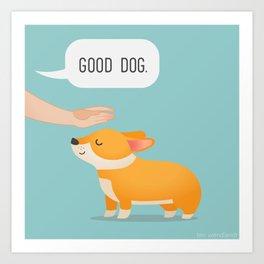 Good Dog, Corgi Art Print