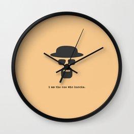 I am the one who knocks. Wall Clock