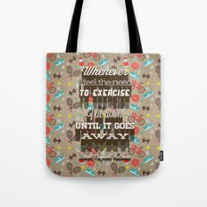 Exercising... Tote Bag