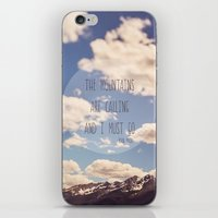 the mountains are calling iPhone & iPod Skins featuring the mountains are calling by shannonblue