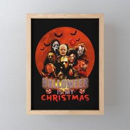 Horror movie halloween is my christmas Framed Mini Art Print