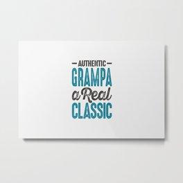 Gift for Grampa Metal Print