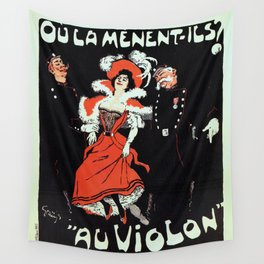 To jail Paris nightlife 1897 Wall Tapestry