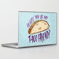 taco Laptop & iPad Skins featuring Taco Friend by Josh LaFayette