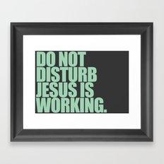 Jesus is Working Framed Art Print