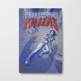 Champion killers - Pin-up Girl Metal Print