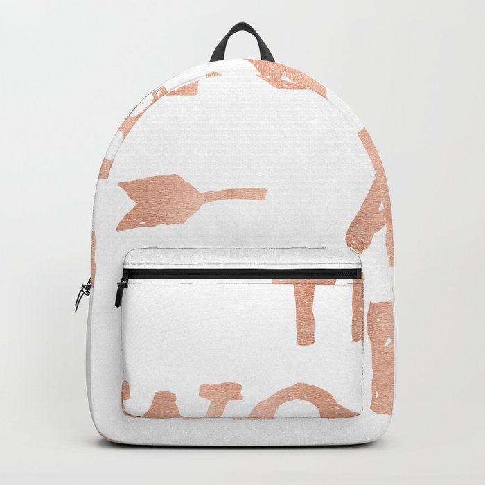 The World is Yours Pink Rose Gold Quote Backpack