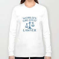 lawyer Long Sleeve T-shirts featuring World's Greatest Lawyer by AmazingVision