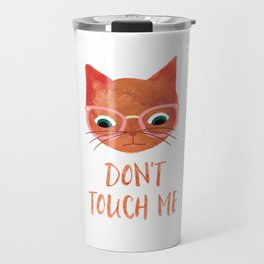 Don't Touch me - Hipster Cat - Modern Watercolour Travel Mug