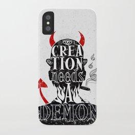 CREATION NEEDS A DEMON iPhone Case
