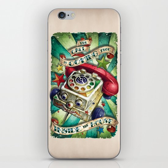 """The Call is Coming from Inside the House"" iPhone & iPod Skin"