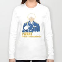 fullmetal alchemist Long Sleeve T-shirts featuring I Want You to be a State Alchemist by adho1982