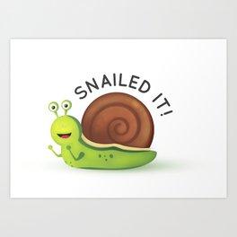 Snailed It! Art Print
