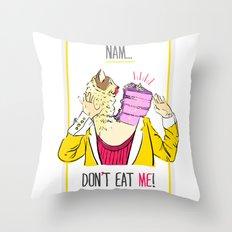 Don't eat me! Throw Pillow