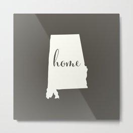 Alabama is Home - White on Charcoal Metal Print