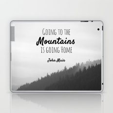 Going to the Mountains is going Home Laptop & iPad Skin