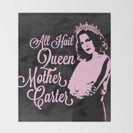 All Hail Queen Mother Carter (Pink) Throw Blanket