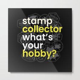 Stamp Collector Hobby Metal Print