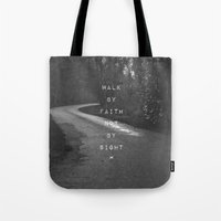 pocketfuel Tote Bags featuring Faith not Sight by Pocket Fuel