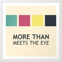 More Than Meets The Eye Art Print