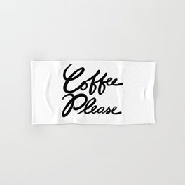 Coffee Please Hand & Bath Towel