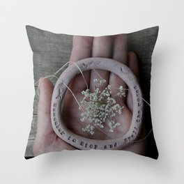 Remember to stop and smell the roses Throw Pillow