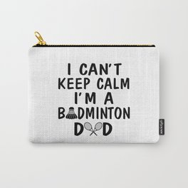 I'M A BADMINTON DAD Carry-All Pouch