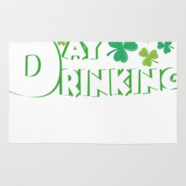 Support Day Drinking Saint Patricks Day Funny Rug
