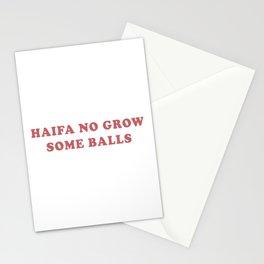 HAIFA NO GROW SOME BALLS Stationery Cards