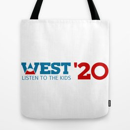West for President 2020 Tote Bag