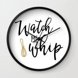 Watch Me Whip Wall Clock