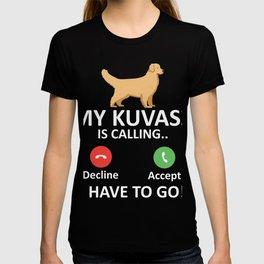 Kuvasz is calling Hungarian Shepherd Dog T-shirt