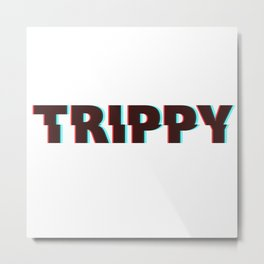 Trippy Typography Metal Print