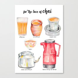 for the love of chai Canvas Print