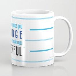 Strange is Powerful Coffee Mug