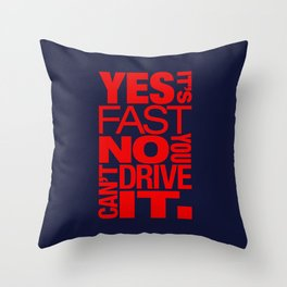 Yes it's fast No you can't drive it v5 HQvector Throw Pillow