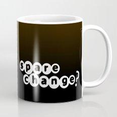 Spare Change  Mug