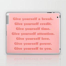 Give yourself... Laptop & iPad Skin