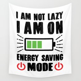 I'm not lazy geek funny novelty gift Wall Tapestry