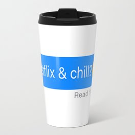 *NEW* Flix & Chill Metal Travel Mug