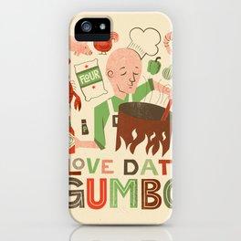 Love Dat Gumbo iPhone Case