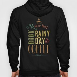 Coffee, book & rainy day Hoody
