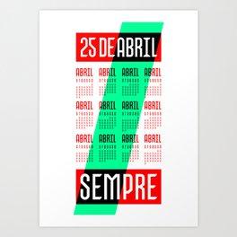 25 de Abril Sempre Art Print