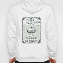 The Boss Lady Hoody